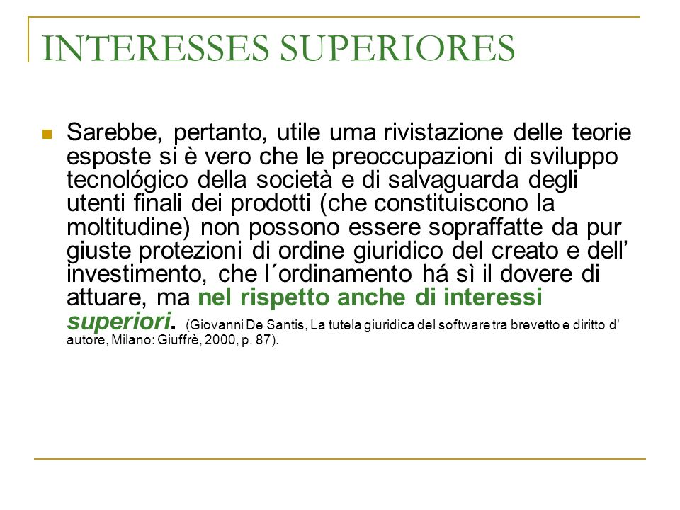 INTERESSES SUPERIORES