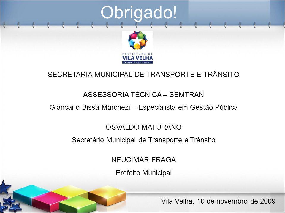 Obrigado! SECRETARIA MUNICIPAL DE TRANSPORTE E TRÂNSITO
