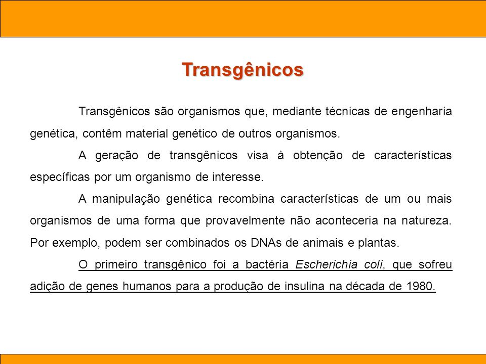 Transgênicos Ciências . Aula 03 Biotecnologia