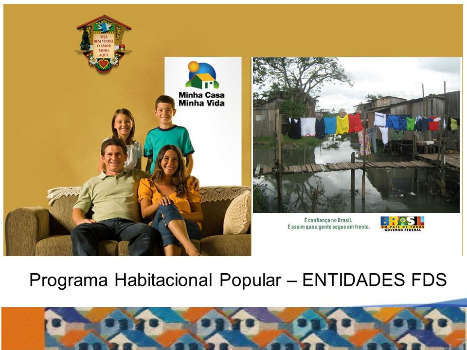 Programa Habitacional Popular – ENTIDADES FDS