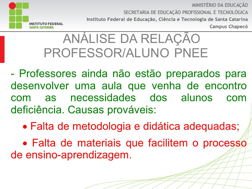 ANÁLISE DA RELAÇÃO PROFESSOR/ALUNO PNEE