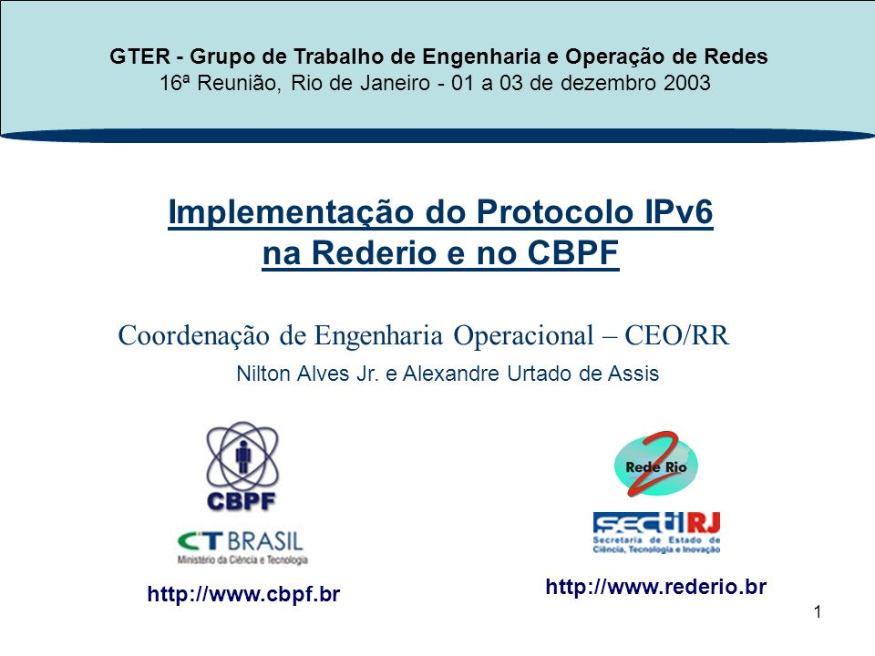 Implementação do Protocolo IPv6 na Rederio e no CBPF