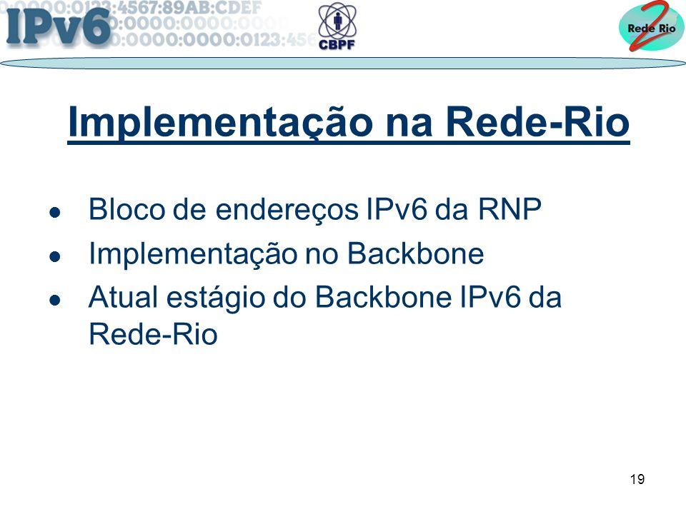 Implementação na Rede-Rio