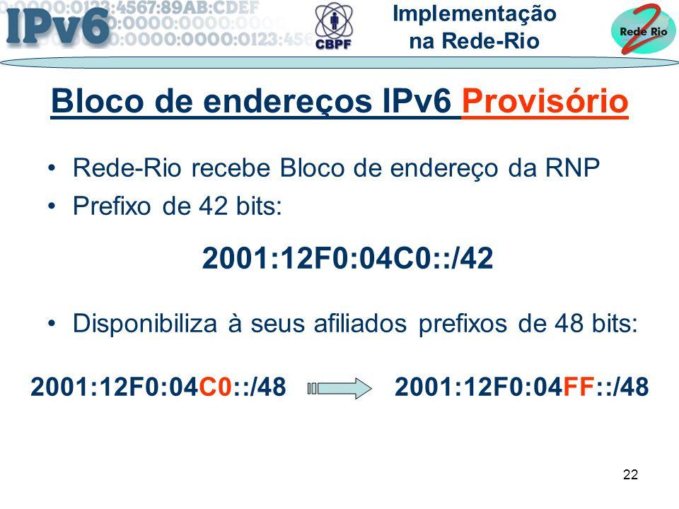 Bloco de endereços IPv6 Provisório