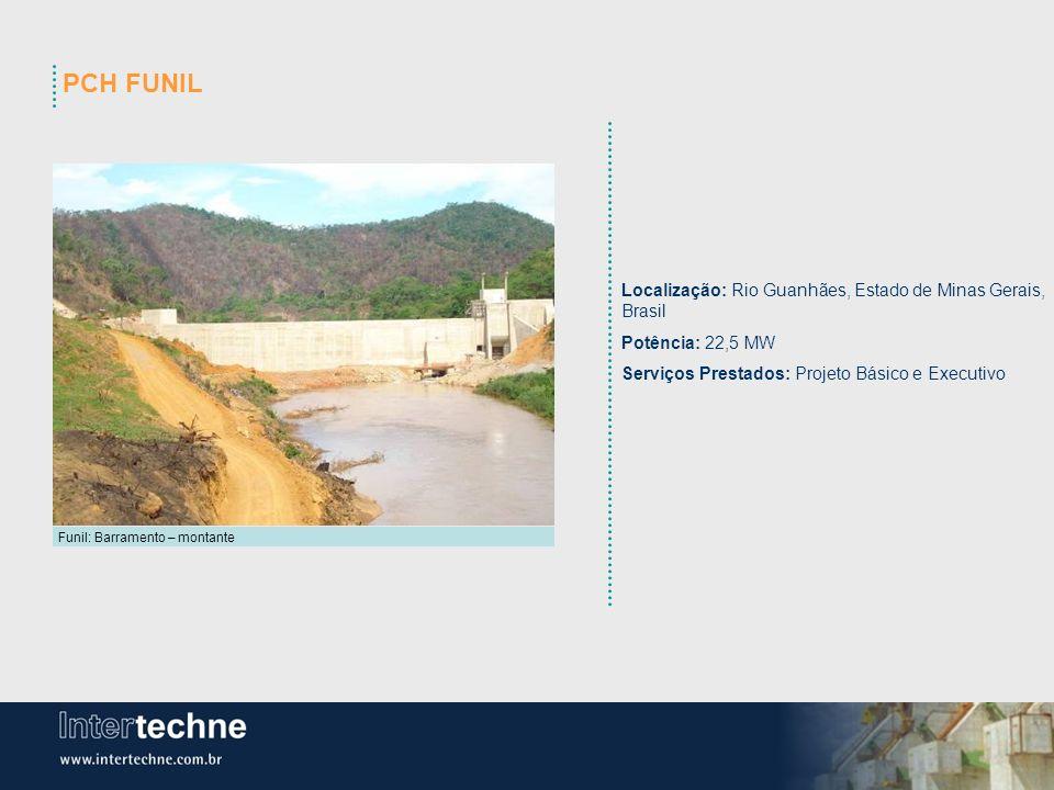 PCH FUNIL Localização: Rio Guanhães, Estado de Minas Gerais, Brasil