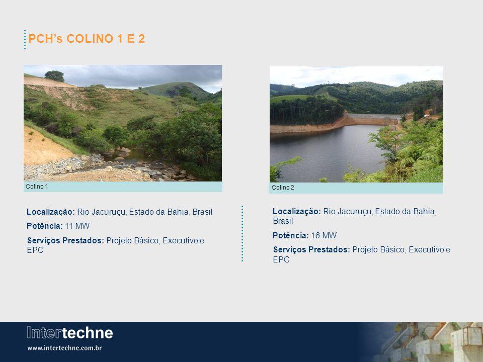 PCH's COLINO 1 E 2 Localização: Rio Jacuruçu, Estado da Bahia, Brasil