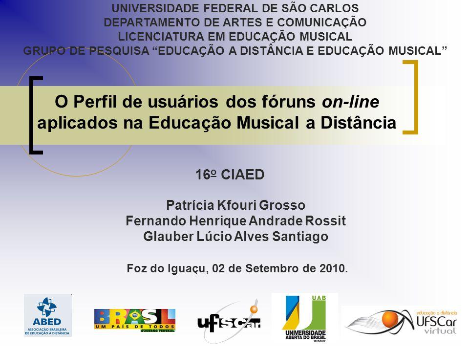 UNIVERSIDADE FEDERAL DE SÃO CARLOS DEPARTAMENTO DE ARTES E COMUNICAÇÃO LICENCIATURA EM EDUCAÇÃO MUSICAL