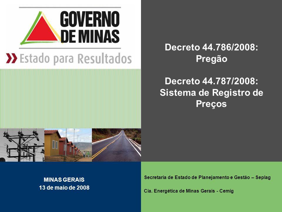 Decreto 44. 786/2008: Pregão Decreto 44