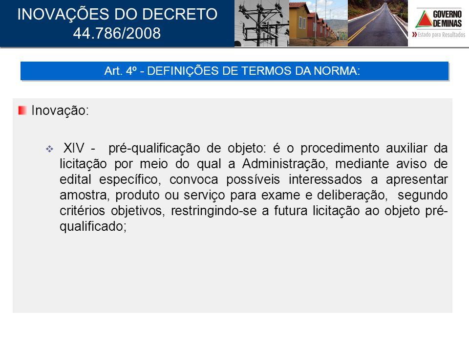 Art. 4º - DEFINIÇÕES DE TERMOS DA NORMA: