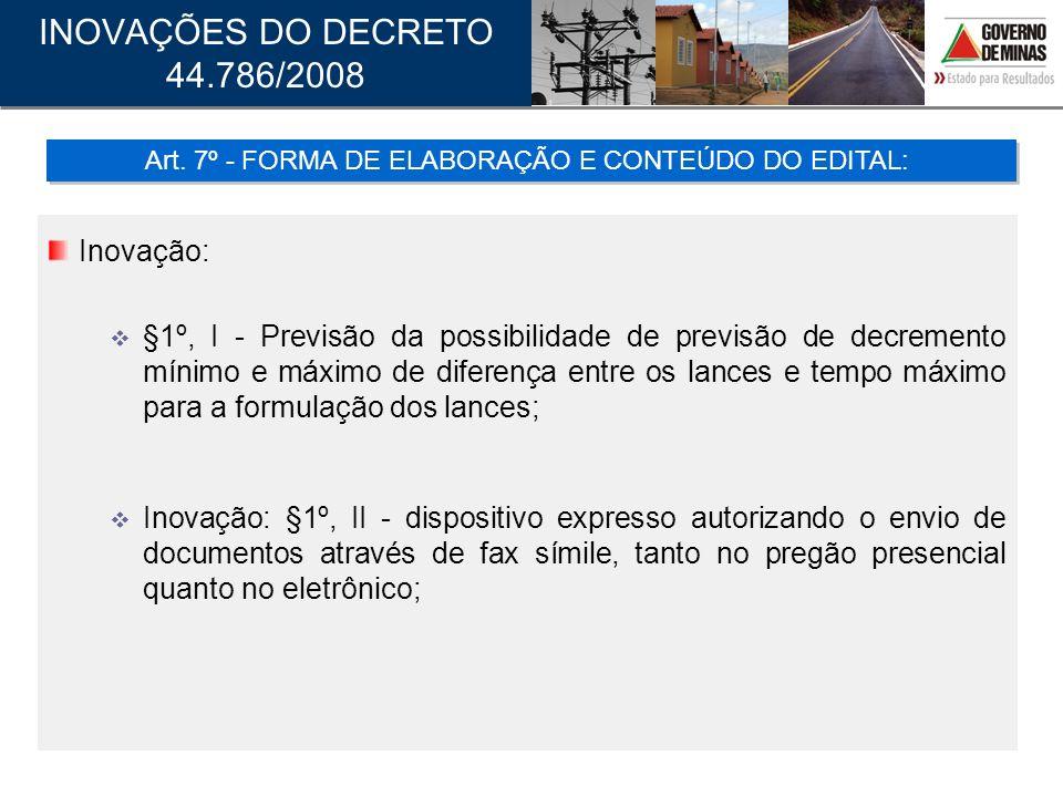 Art. 7º - FORMA DE ELABORAÇÃO E CONTEÚDO DO EDITAL: