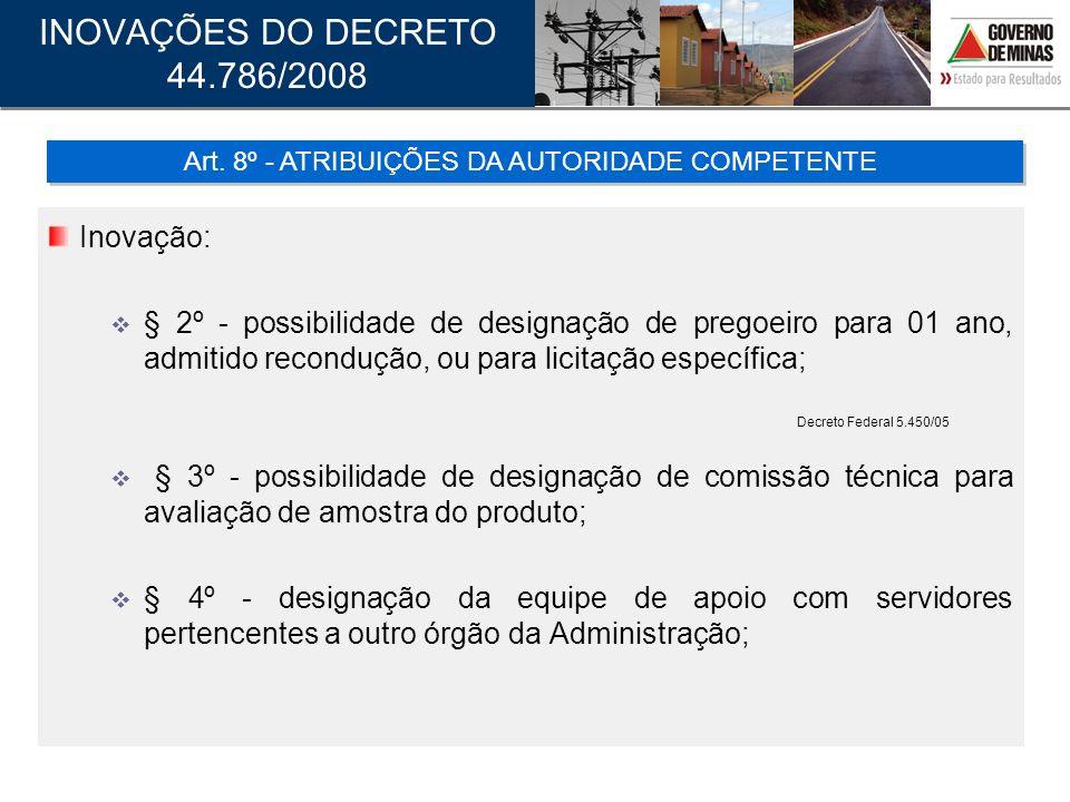 Art. 8º - ATRIBUIÇÕES DA AUTORIDADE COMPETENTE