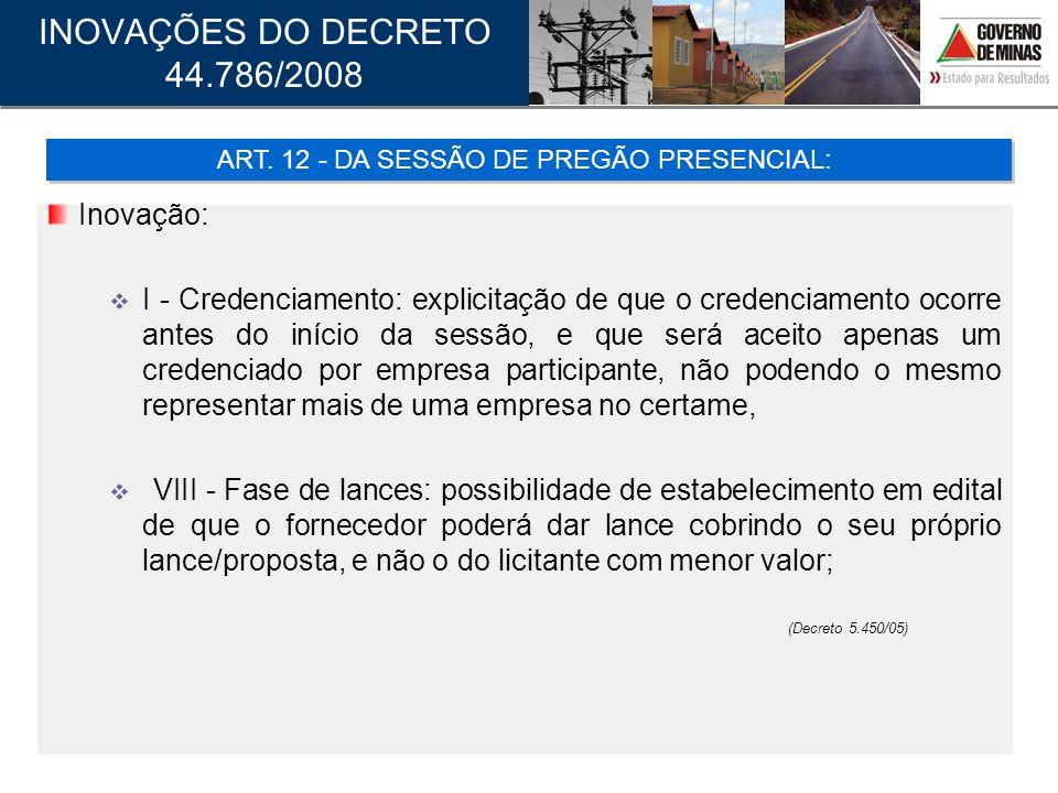 ART. 12 - DA SESSÃO DE PREGÃO PRESENCIAL: