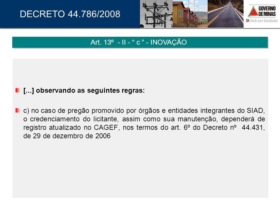 Art. 13º - II - c - INOVAÇÃO