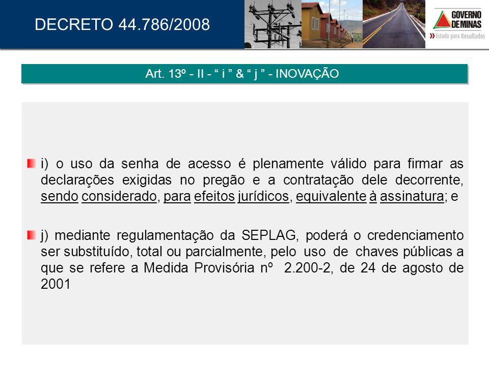 Art. 13º - II - i & j - INOVAÇÃO