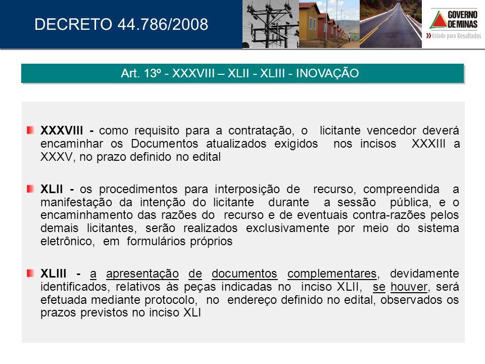 Art. 13º - XXXVIII – XLII - XLIII - INOVAÇÃO