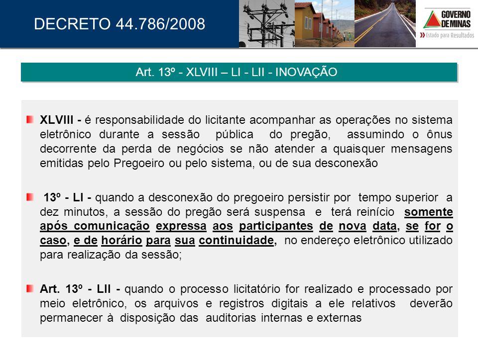 Art. 13º - XLVIII – LI - LII - INOVAÇÃO