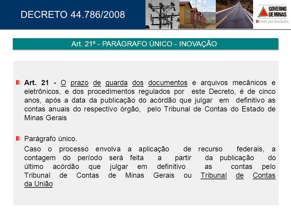 Art. 21º - PARÁGRAFO ÚNICO - INOVAÇÃO