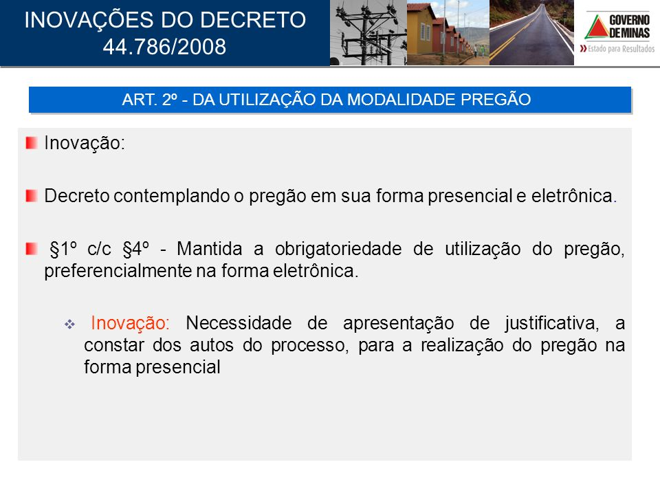 ART. 2º - DA UTILIZAÇÃO DA MODALIDADE PREGÃO