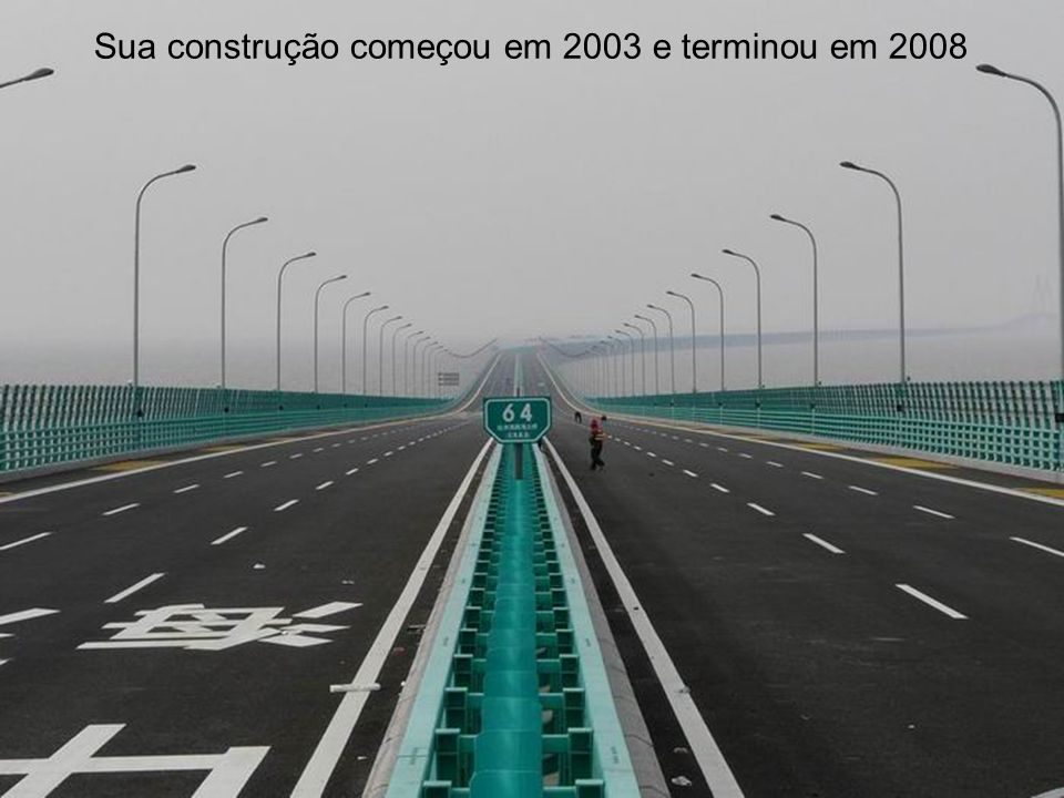 Sua construção começou em 2003 e terminou em 2008
