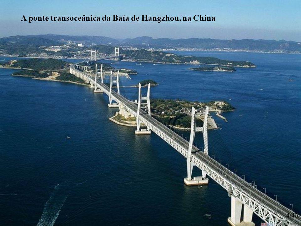 A ponte transoceânica da Baía de Hangzhou, na China