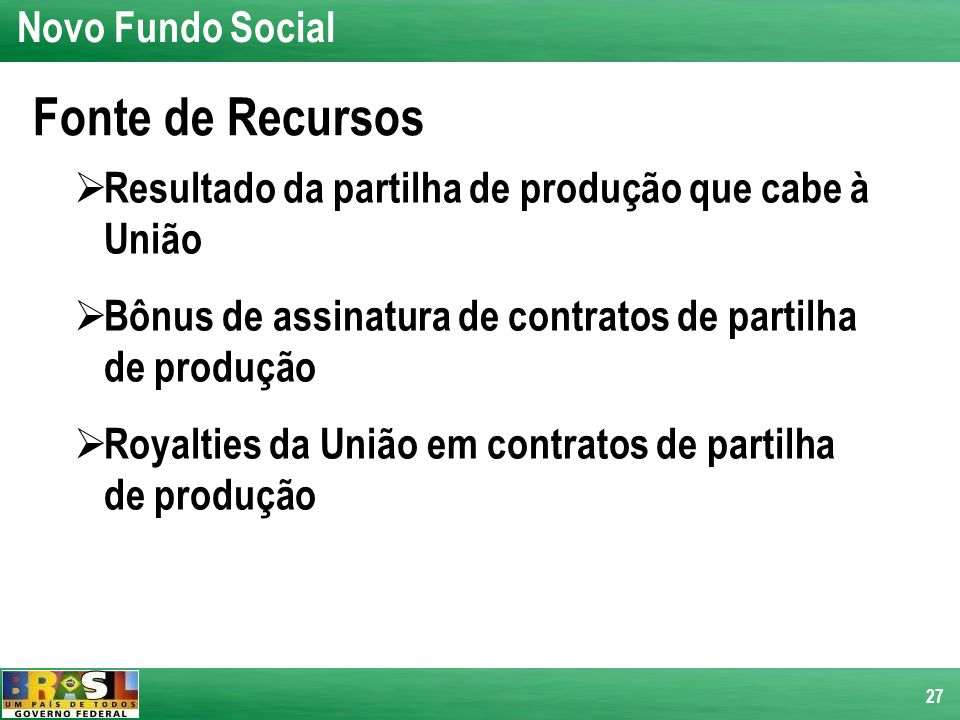 Fonte de Recursos Novo Fundo Social