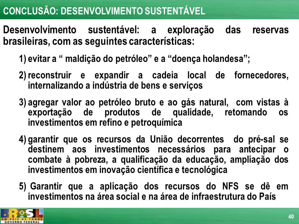 CONCLUSÃO: DESENVOLVIMENTO SUSTENTÁVEL