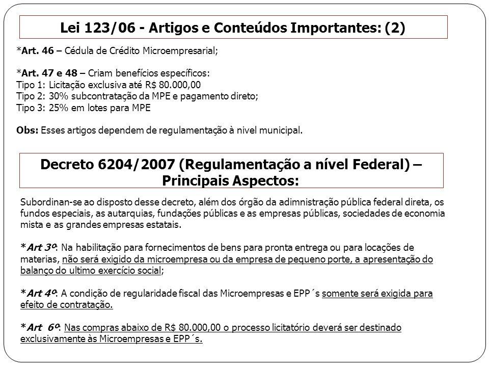 Lei 123/06 - Artigos e Conteúdos Importantes: (2)