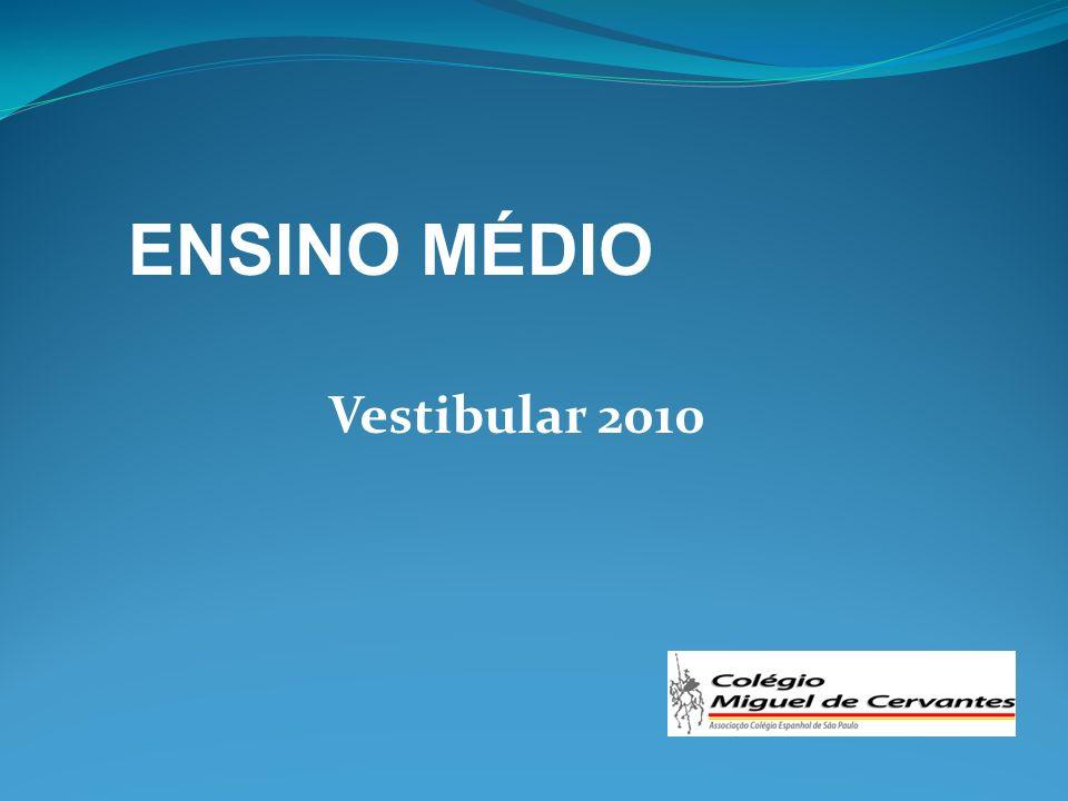 ENSINO MÉDIO Vestibular 2010