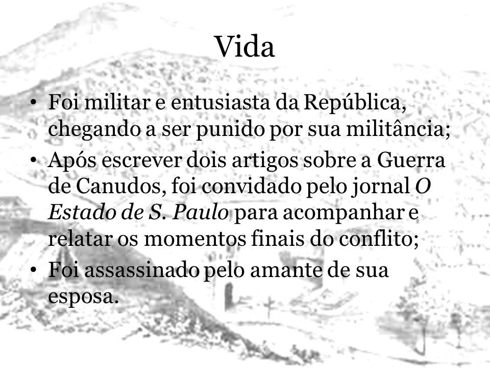 Vida Foi militar e entusiasta da República, chegando a ser punido por sua militância;
