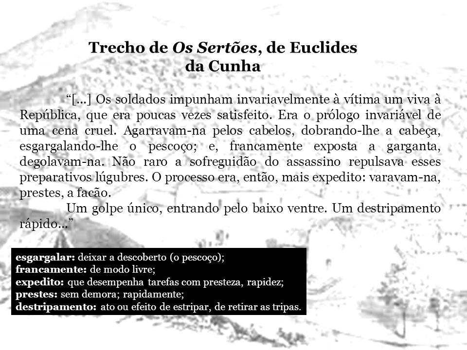 Trecho de Os Sertões, de Euclides da Cunha