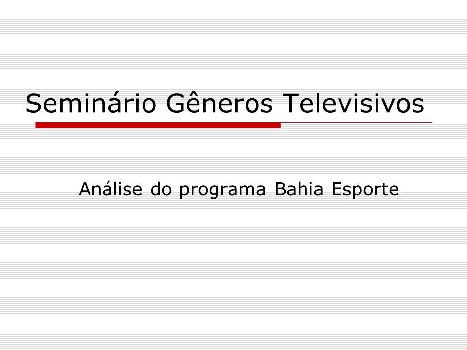 Seminário Gêneros Televisivos