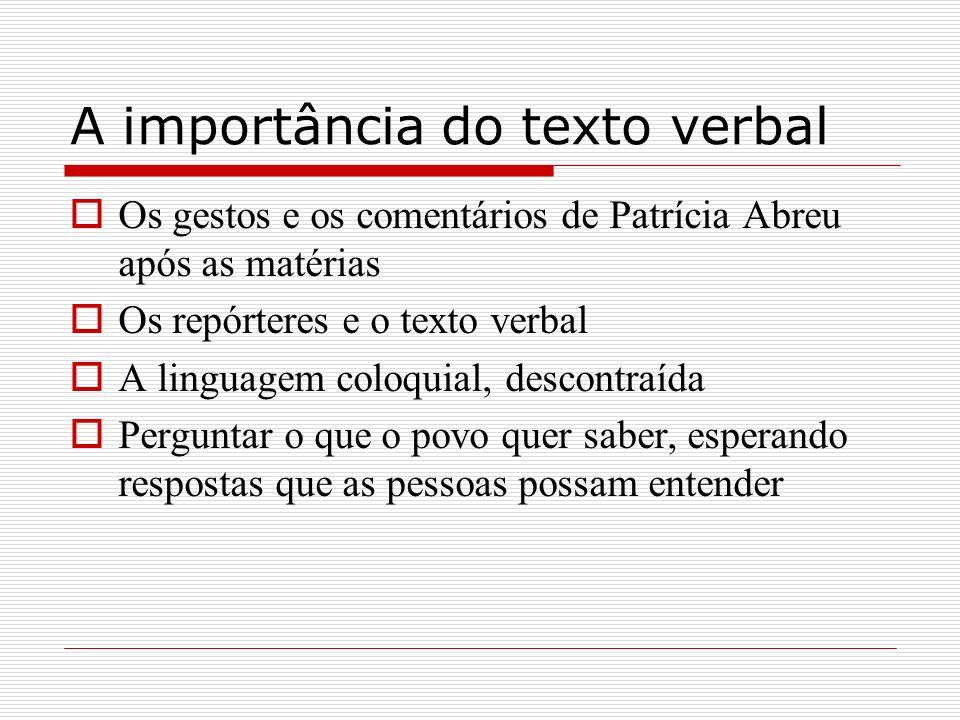 A importância do texto verbal