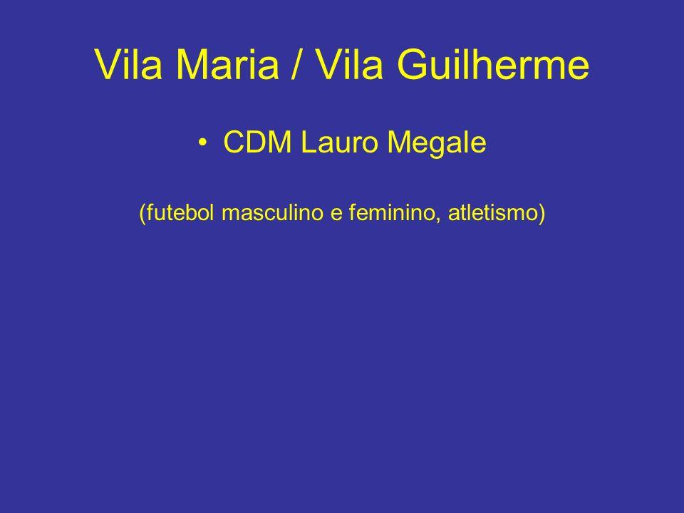 Vila Maria / Vila Guilherme