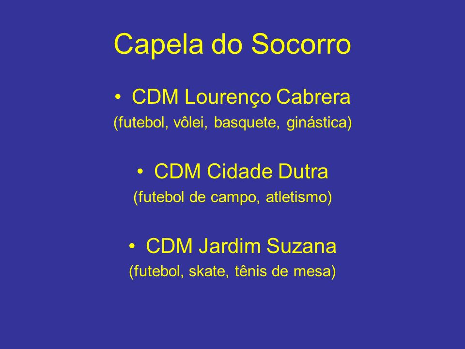 Capela do Socorro CDM Lourenço Cabrera CDM Cidade Dutra