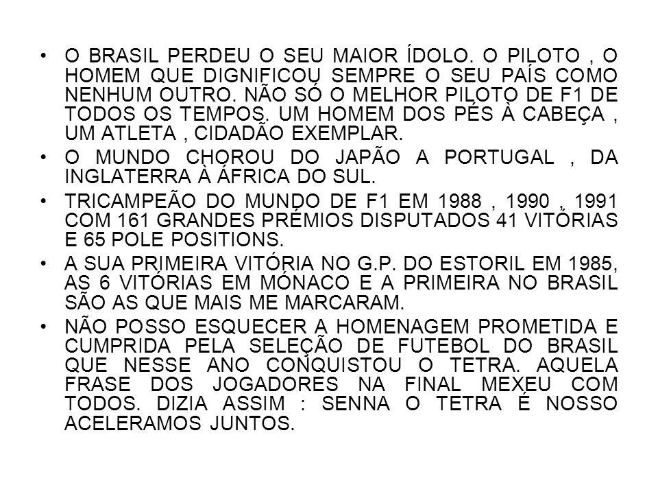 O BRASIL PERDEU O SEU MAIOR ÍDOLO