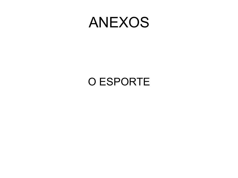 ANEXOS O ESPORTE