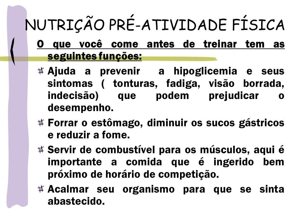 NUTRIÇÃO PRÉ-ATIVIDADE FÍSICA