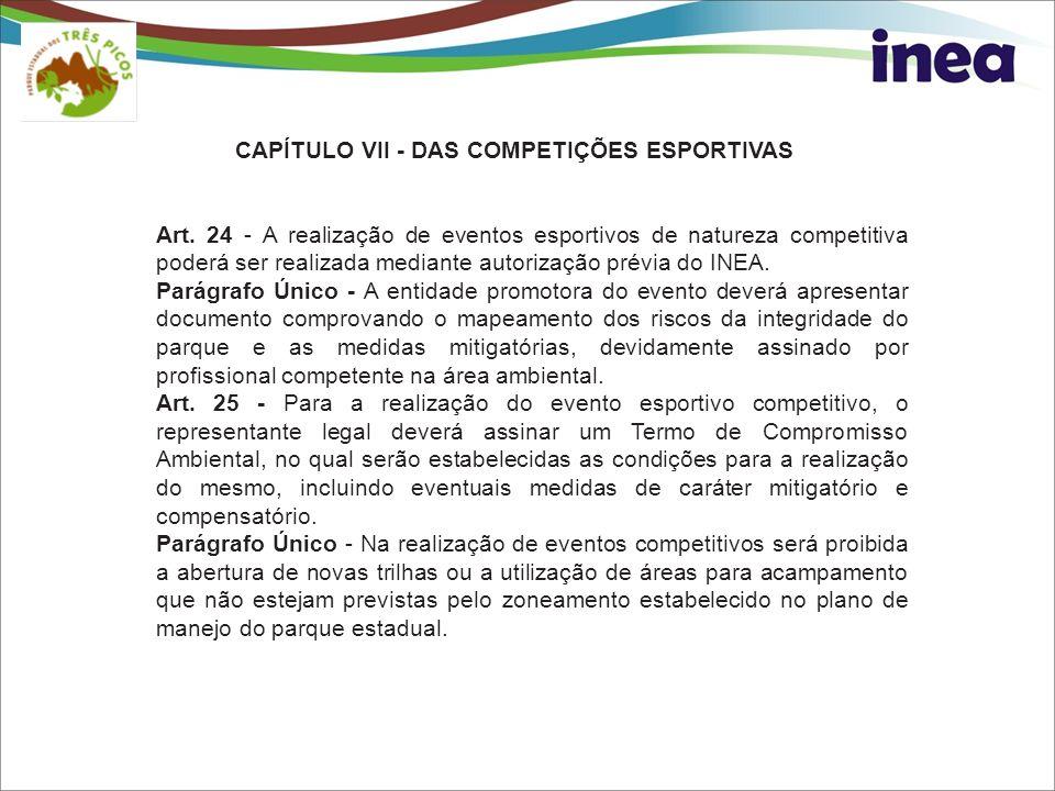 CAPÍTULO VII - DAS COMPETIÇÕES ESPORTIVAS
