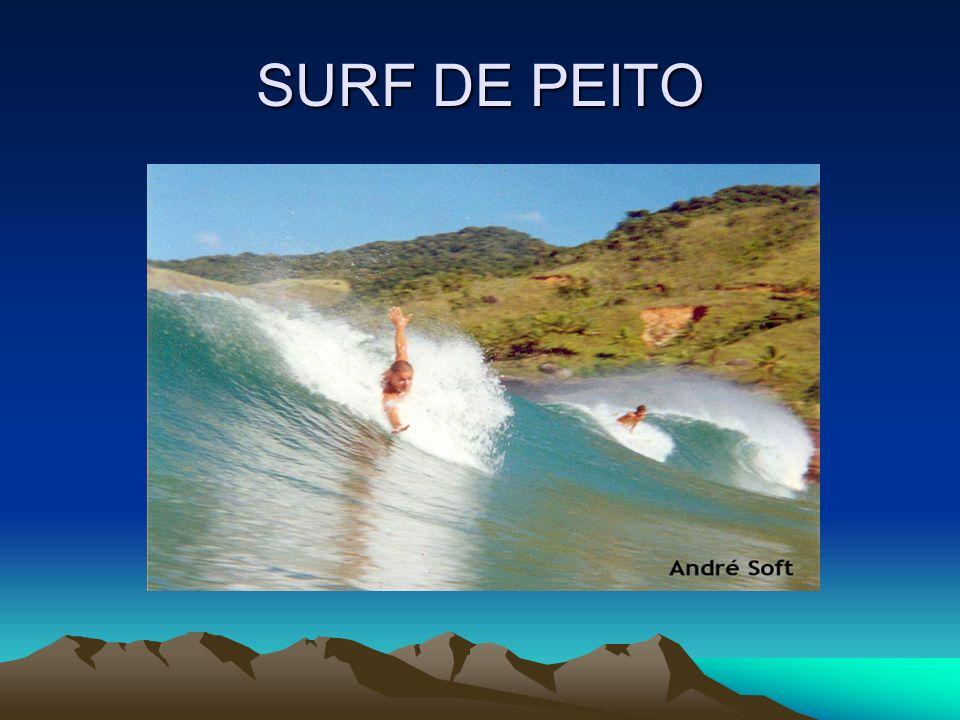 SURF DE PEITO