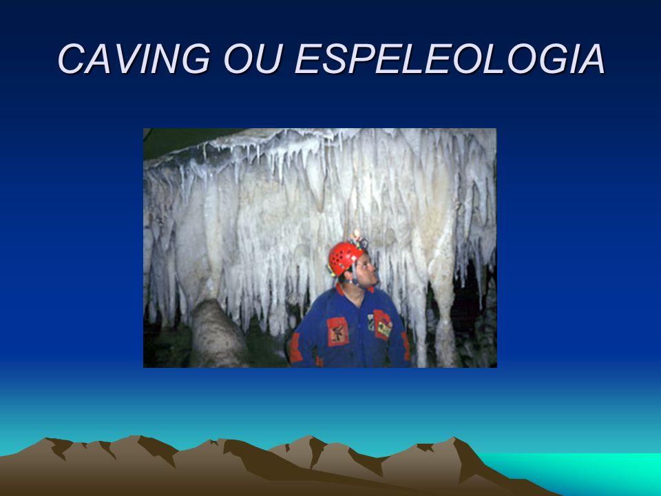 CAVING OU ESPELEOLOGIA