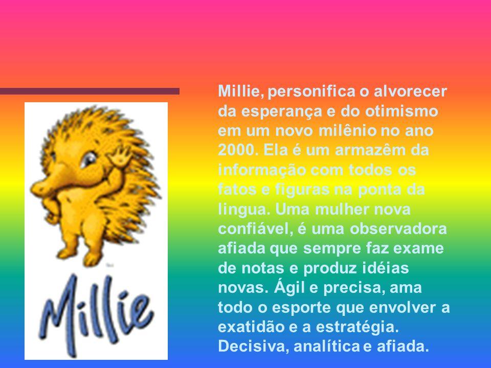 Millie, personifica o alvorecer da esperança e do otimismo em um novo milênio no ano 2000.