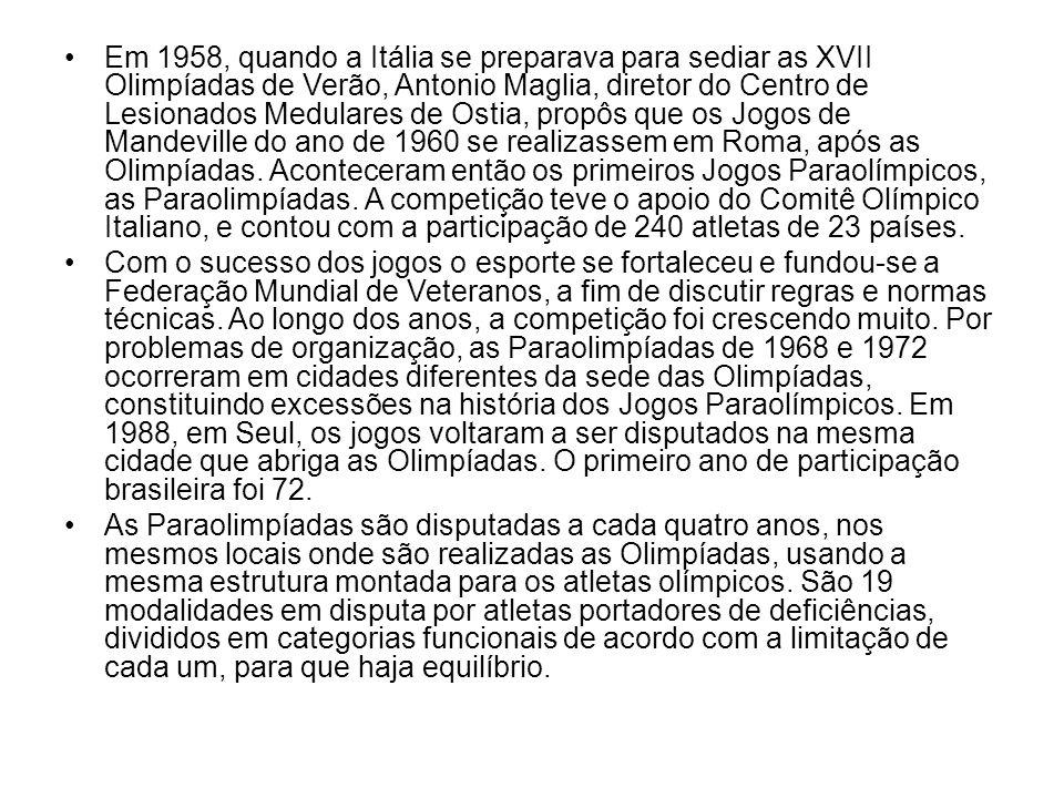 Em 1958, quando a Itália se preparava para sediar as XVII Olimpíadas de Verão, Antonio Maglia, diretor do Centro de Lesionados Medulares de Ostia, propôs que os Jogos de Mandeville do ano de 1960 se realizassem em Roma, após as Olimpíadas. Aconteceram então os primeiros Jogos Paraolímpicos, as Paraolimpíadas. A competição teve o apoio do Comitê Olímpico Italiano, e contou com a participação de 240 atletas de 23 países.