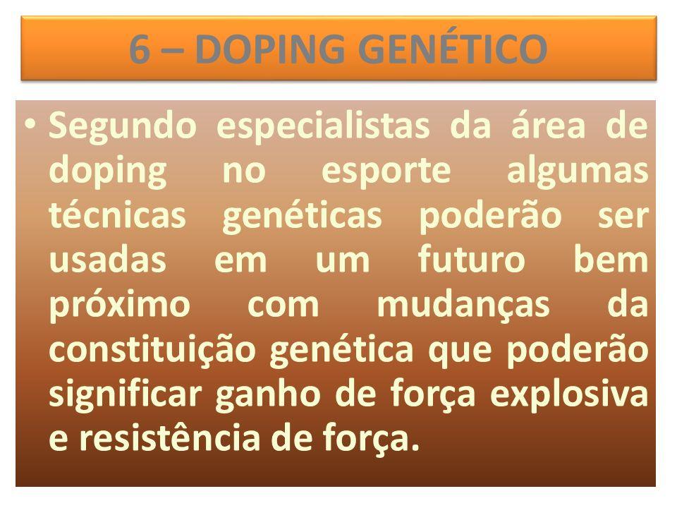6 – DOPING GENÉTICO