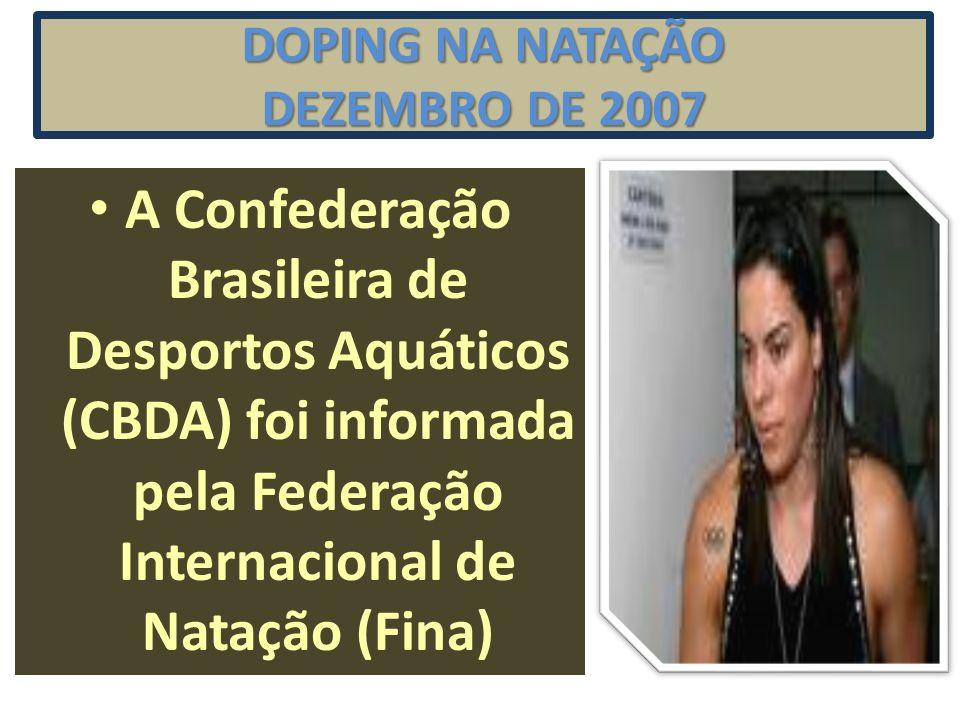 DOPING NA NATAÇÃO DEZEMBRO DE 2007