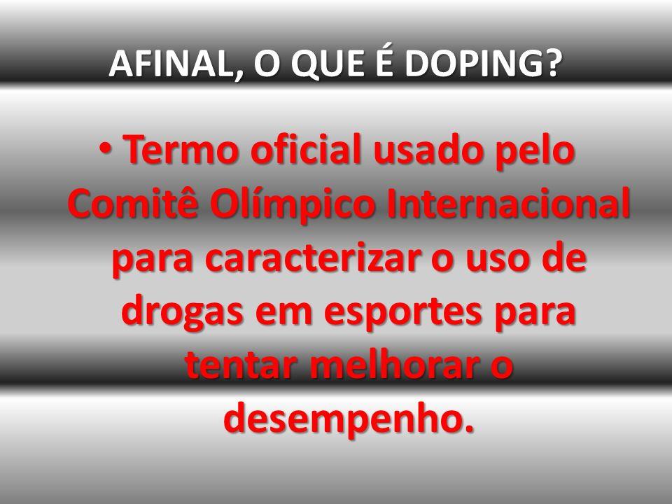 AFINAL, O QUE É DOPING