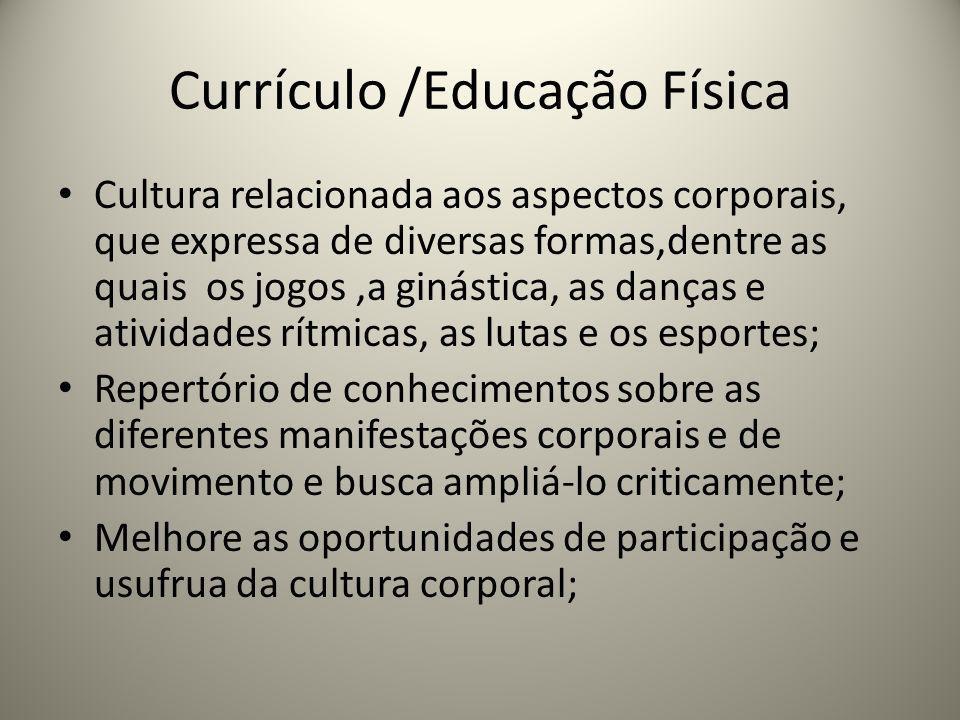 Currículo /Educação Física
