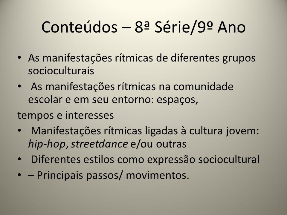 Conteúdos – 8ª Série/9º Ano