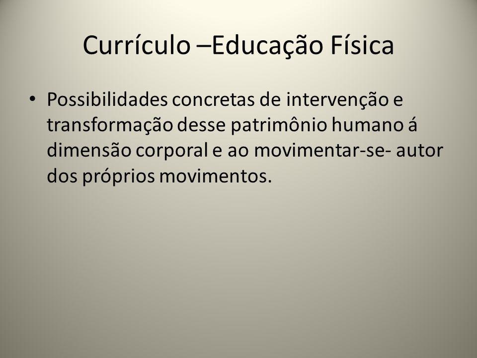 Currículo –Educação Física