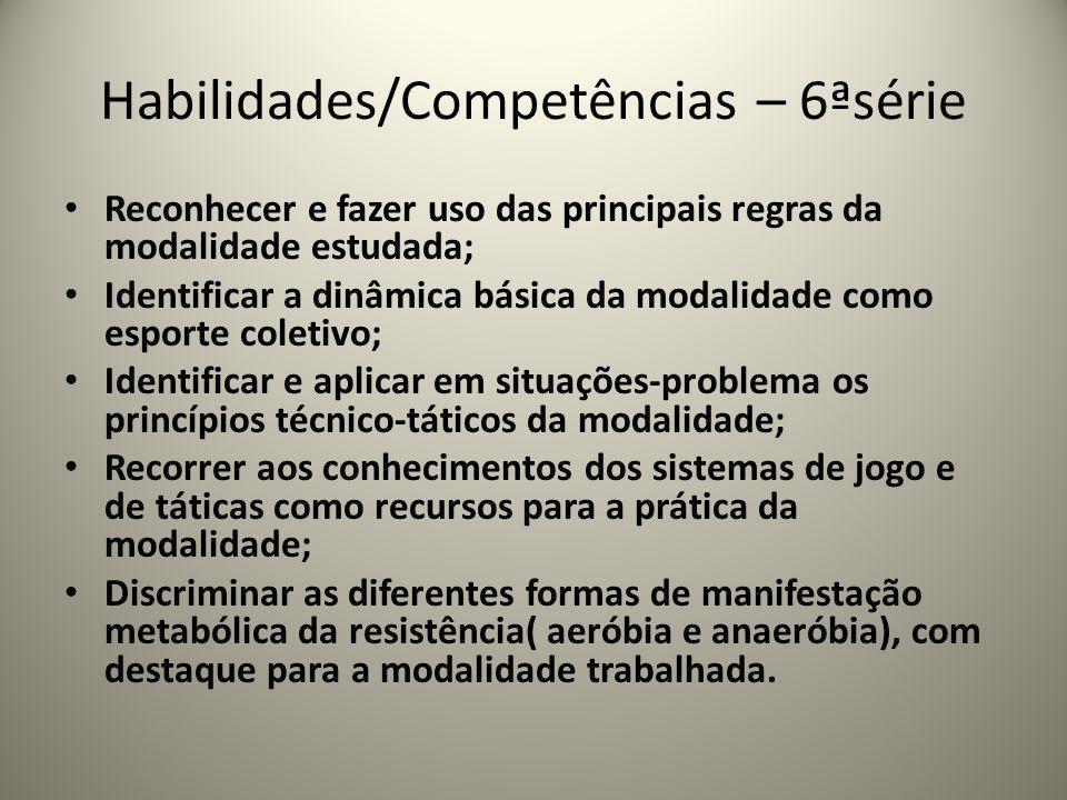 Habilidades/Competências – 6ªsérie