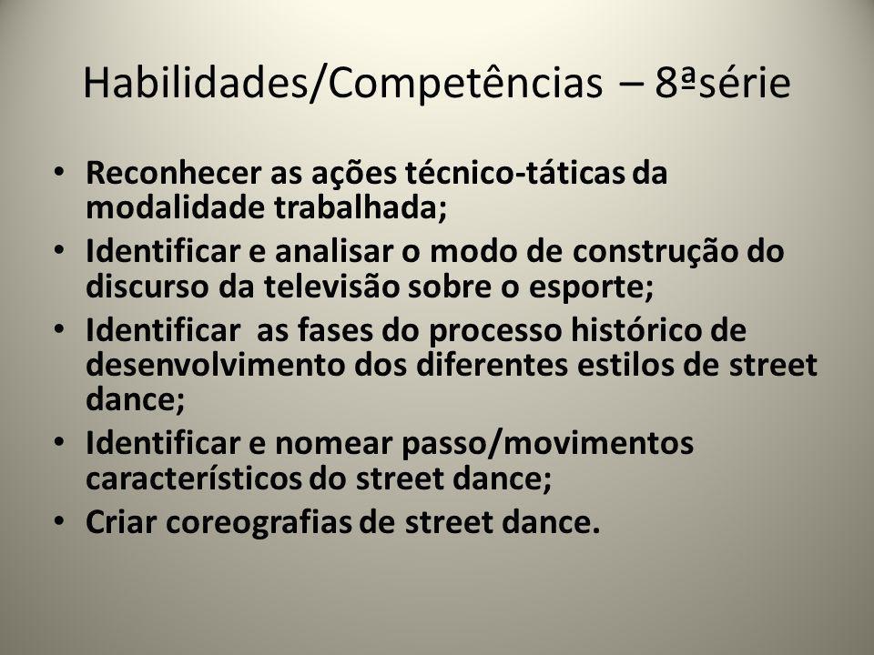 Habilidades/Competências – 8ªsérie